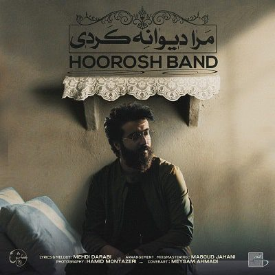 Hoorosh-Band-Mara-Divane-Kardi